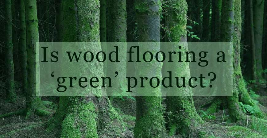 A Great Wood Floor Shouldn't Cost The Earth #CraftedForLife